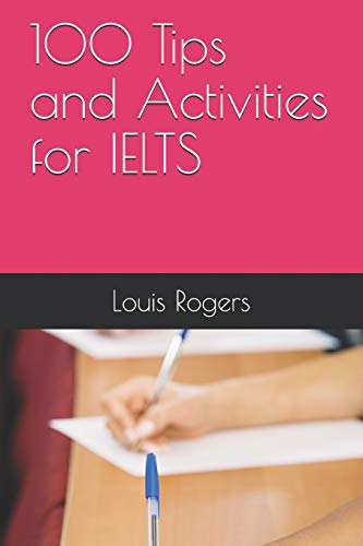 9781073062621: 100 Tips and Activities for IELTS