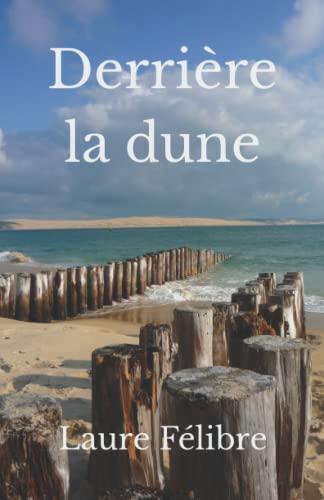 9781073379958: Derrière la dune