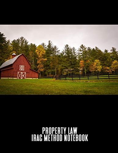 9781074005436: Property Law IRAC Method Notebook: A Case Briefing Tablet For Law Students