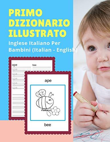 Primo Dizionario Illustrato Di Inglese Italiano Per: Lingua Professionale