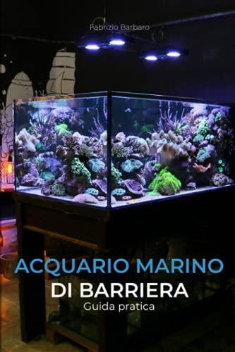 9781074794705: Acquario Marino di Barriera: Guida pratica
