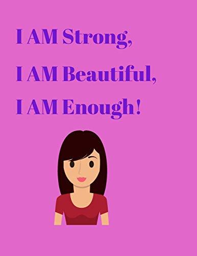 9781074825836: I AM Strong, I AM Beautiful, I AM Enough!