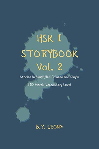 9781075111235: HSK 1 Storybook Vol. 2: Stories in Simplified Chinese and Pinyin, 150 Word Vocabulary Level (HSK Storybook)
