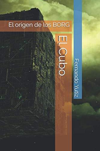 9781075721694: El Cubo: El origen de los BORG