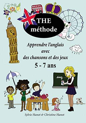 9781076394200: THE méthode: Apprendre l'anglais avec des chansons et des jeux