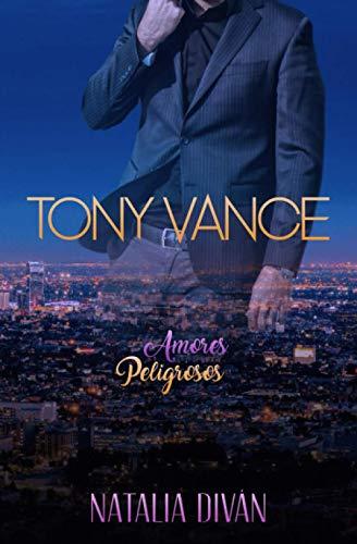 9781077112810: Tony Vance (Amores Peligrosos)