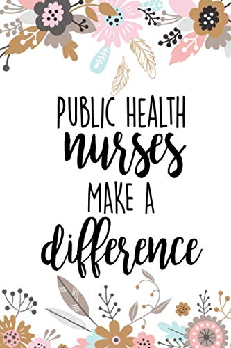 Download Public Health Nurses Make A Difference: Appreciation Notebook Journal Gift