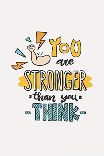 YOU are STRONGER than you THINK: Ein Tagebuch bei Borderline - liniert mit Herz - 120 Seiten - Schenke dir selbst Aufmerksamkeit und Liebe - Mit viel Platz fur deine positiven, aber auch negativen Gefuhle (Paperback) - Lucinda Logic
