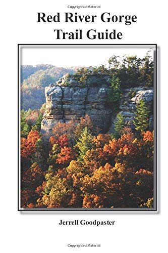 9781077958371: Red River Gorge Trail Guide