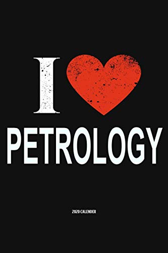 9781079264029: I Love Petrology 2020 Calender: Gift For Petrologist