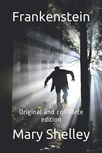 9781079558548: Frankenstein: Original and complete edition