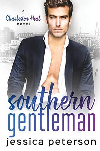 9781080172887: Southern Gentleman: An Accidental Pregnancy Romance (Charleston Heat)