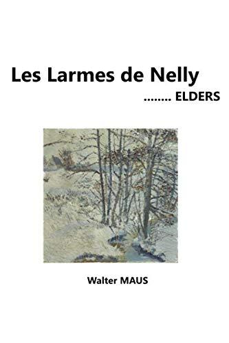 9781080880904: Les Larmes de Nelly: Roman