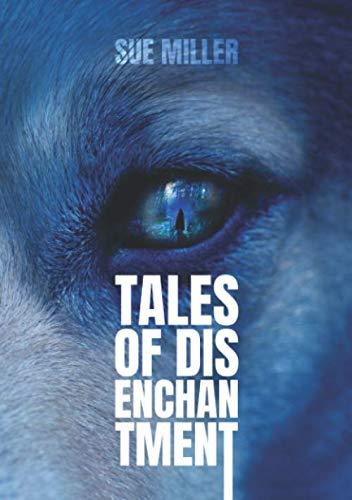 9781081093501: Tales of Disenchantment