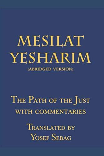 Mesilat Yesharim with commentaries (abridged version): Sebag, Yosef