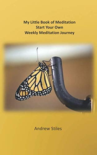 9781081572846: My Little Book of Meditation: Start Your Own Weekly Meditation Journey