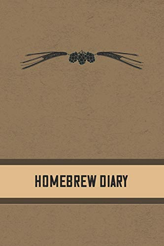 9781081683238: Homebrew Diary: Beer Brewing Log Book and Recipe Notebook