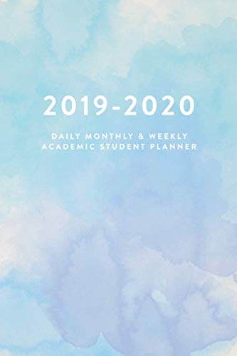 9781081784102: 2019 - 2020   Daily, Monthly & Weekly Academic Student Planner
