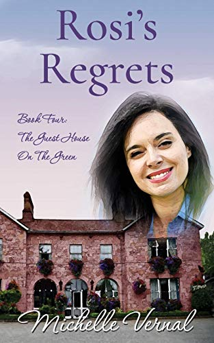 9781081946807: Rosi's Regrets: 4 (The Guesthouse on the Green)