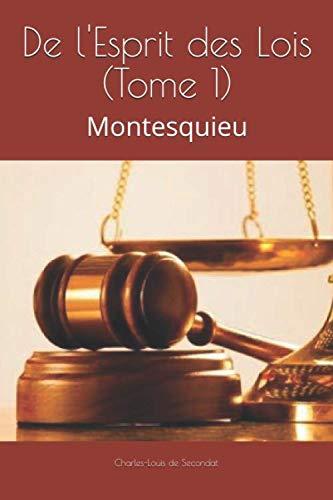 9781081963323: De l'Esprit des Lois (Tome 1): Montesquieu