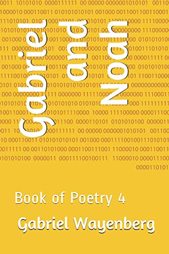 9781081992149: Gabriel and Noah: Book of Poetry 4