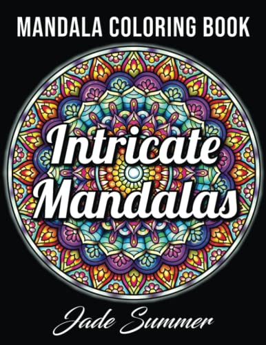 9781082061578: Intricate Mandalas: An Adult Coloring Book with 50 Detailed Mandalas for Relaxation and Stress Relief