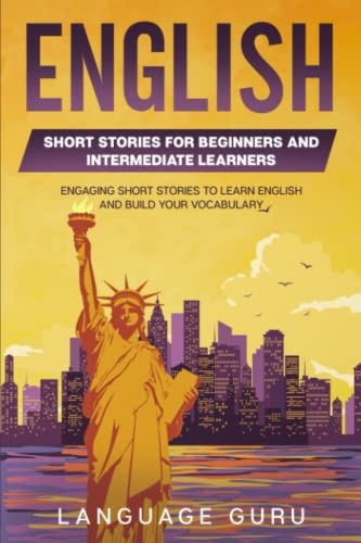 9781082101083: English Short Stories for Beginners and Intermediate Learners: Engaging Short Stories to Learn English and Build Your Vocabulary (2nd Edition)