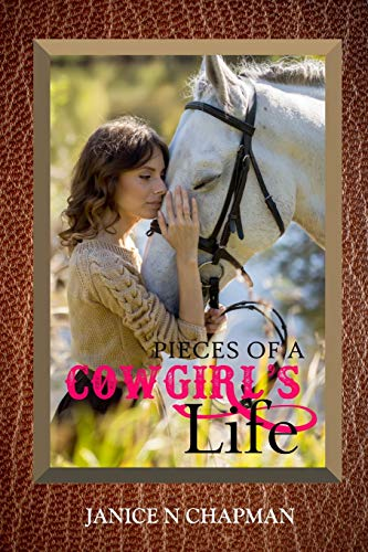 9781082827198: Pieces of a Cowgirl's Life