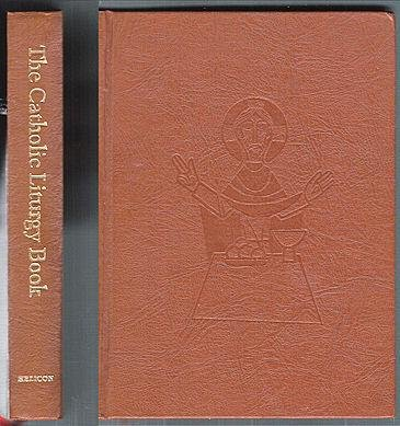 9781083650160: The Catholic Liturgy Book : The People's Complete Service Book