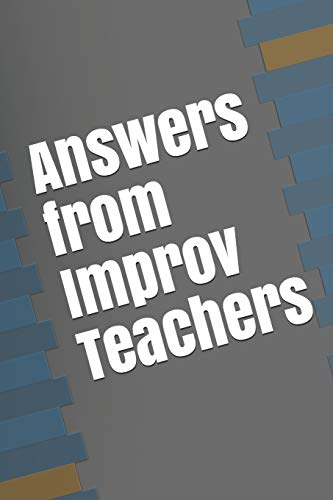 9781085938419: Answers from Improv Teachers: 1