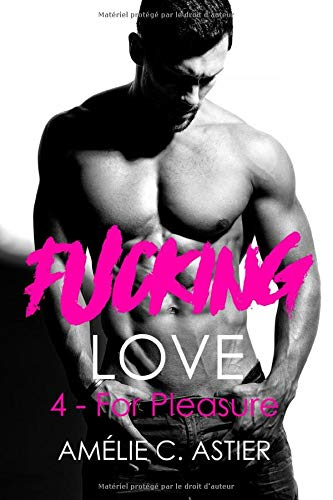 9781087152004: Fucking Love, Tome 4 : For Pleasure