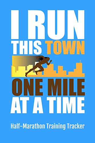 I Run This Town One Mile At: Marathon Madness Tracking