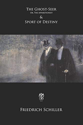 The Ghost-Seer; Or, The Apparitionist and Sport: Martin, Theodore