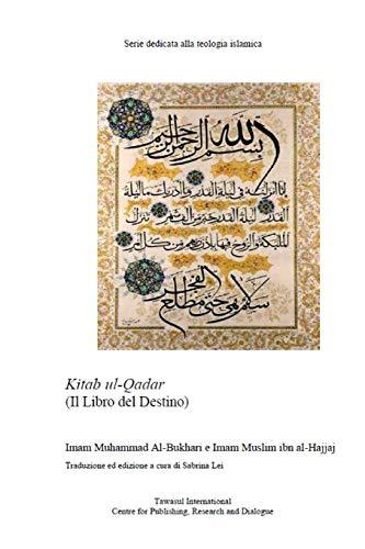 9781088860199: Il Libro del Destino: Kitab al-Qadar