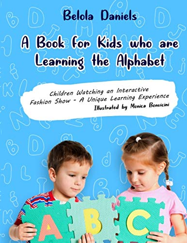 A Book for Kids Learning the Alphabet: Belola Daniels