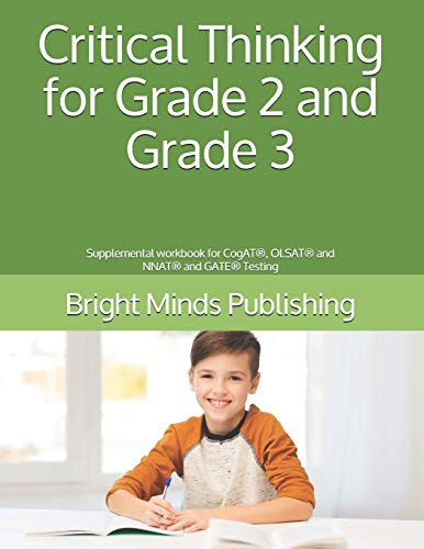 9781089593096: Critical Thinking for Grade 2 and Grade 3: Supplemental workbook for CogAT®, OLSAT® and NNAT® and GATE® Testing