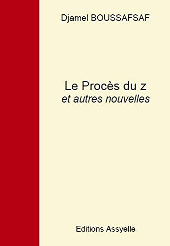 9781090004246: Le Proces du Z et Autres Nouvelles