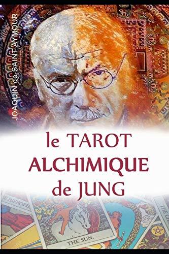 9781090198761: LE TAROT ALCHIMIQUE DU JUNG