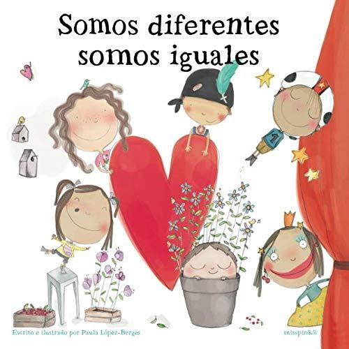 9781090343406: Somos diferentes, somos iguales