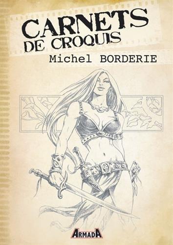 9781090931566: Carnets de Croquis : Michel Borderie