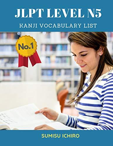 JLPT Level N5 Kanji Vocabulary List: Learning: Sumisu Ichiro
