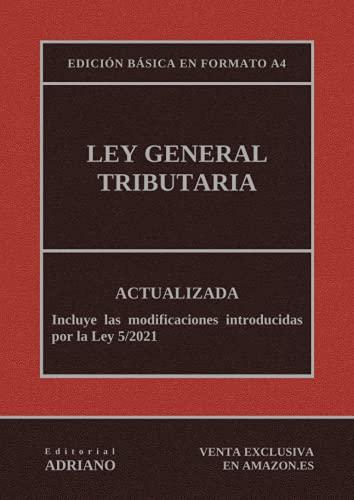 9781091210301: Ley General Tributaria (Edición básica en formato A4): Actualizada, incluyendo la última reforma recogida en la descripción