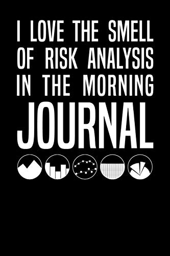 9781091317796: I Love The Smell Of Risk Analysis In The Morning Journal