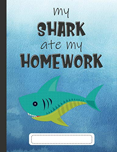 9781091563087: My Shark Ate My Homework: Composition Notebook for Kids & Students - Wide Ruled Lined Pages (Cute Comp Books for School - Blue Watercolor)
