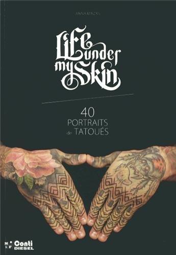 9781092305068: Life under my skin : 40 portraits de tatoués