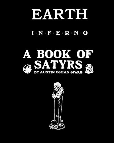 9781092892421: EARTH INFERNO and A BOOK OF SATYRS