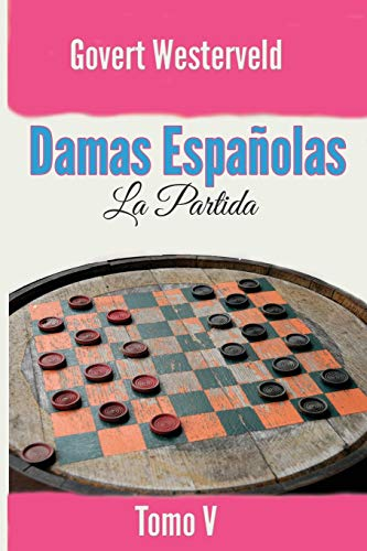 9781092958349: Damas Españolas: La Partida. Tomo V: 5