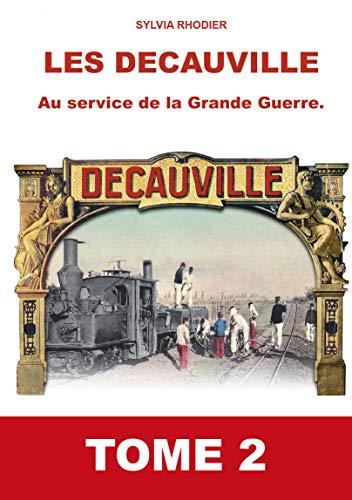 9781093027020: Les Decauville au Service de la Grande Guerre