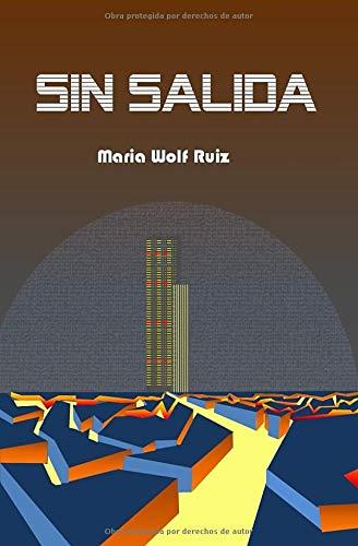 9781093147223: Sin Salida