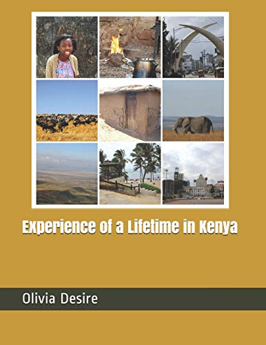 9781093307344: Experience of a Lifetime in Kenya [Idioma Inglés]